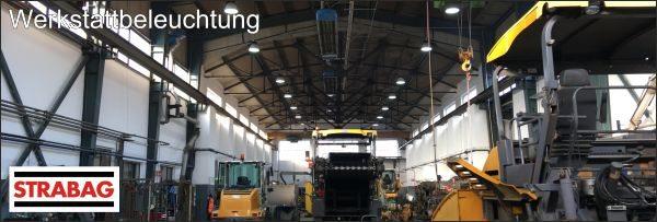 Referenzbild Strabag: LED Werkstattbeleuchtung mit Menno 135 W der Marke Leuchtfeuer des Herstellers Lehner Dabitros
